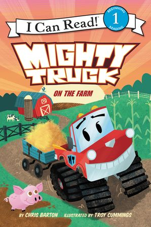 Mighty Truck on the Farm - Level 1 - I Can Read Books