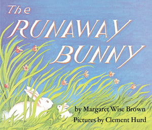 The Runaway Bunny Board Book - Margaret Wise Brown
