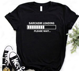SARCASTIC COMMENT LOADING PLEASE WAIT Womens T-Shirt