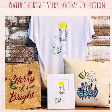 Water the Right Seeds Holiday Collection