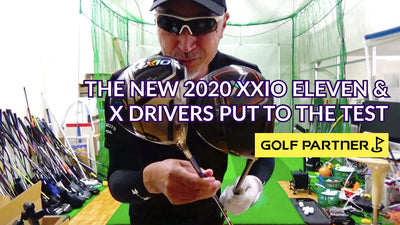 The New 2020 XXIO Eleven & X Drivers Put To The Test
