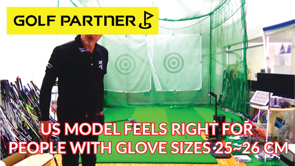 The US Model feels right for people with glove sizes 25-26 cm