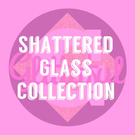Shattered Glass Collection