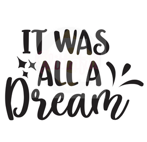 It Was All A Dream - Digital Downloads