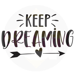 Keep Dreaming - Digital Downloads