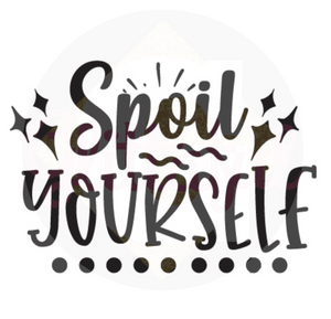 Spoil Yourself - Digital Downloads