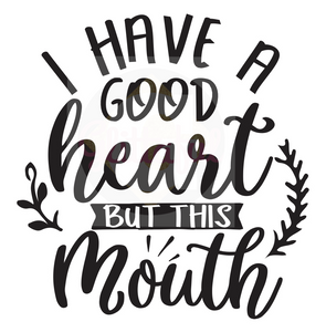 I Have Good Heart But This Mouth - Digital Downloads