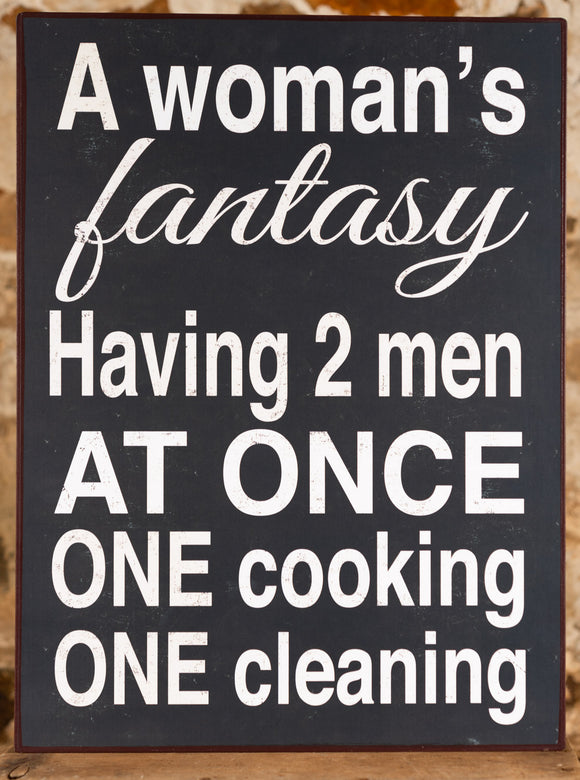 Wall Sign - A Woman's Fantasy
