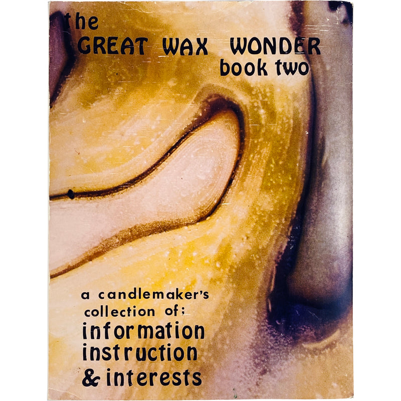 THE GREAT WAX WONDER - BOOK TWO