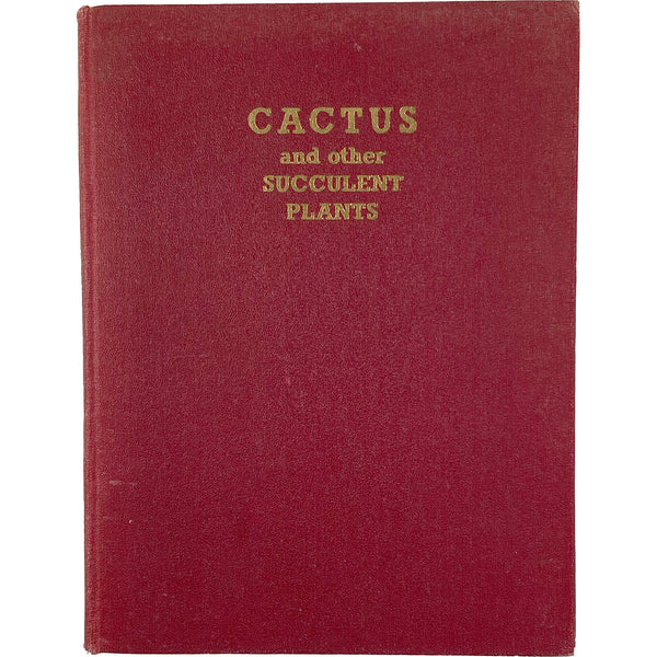 CACTUS AND OTHER SUCCULENT PLANTS BOOK