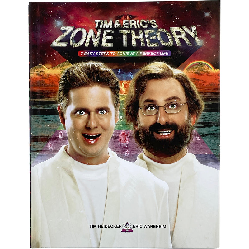 TIM & ERIC'S ZONE THEORY BOOK