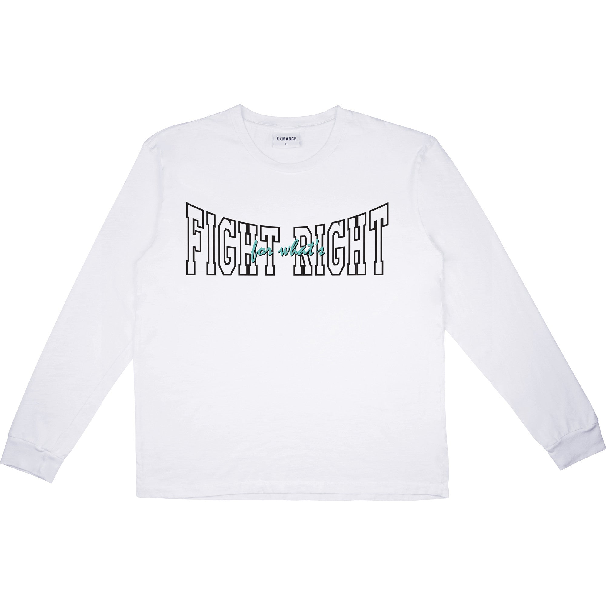 RXMANCE FIGHT RIGHT LONG SLEEVE TEE