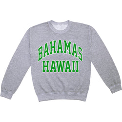 BAHAMAS HAWAII SWEATSHIRT