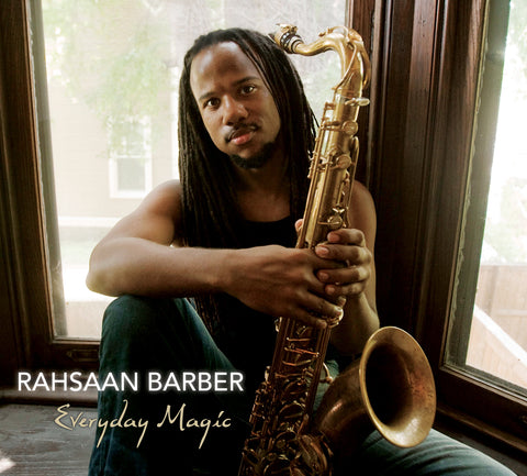 Everyday Magic CD - Rahsaan Barber