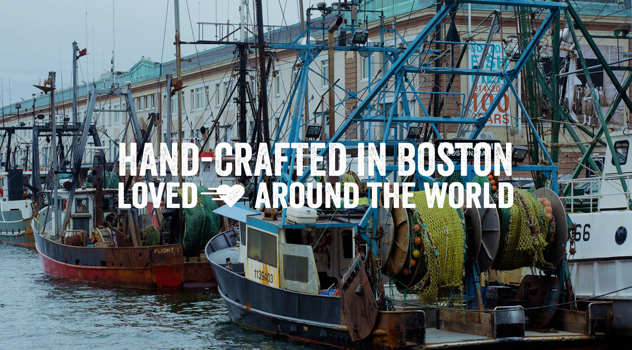 hand-crafted in Boston