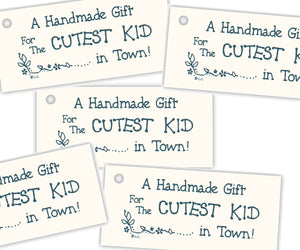 A Handmade Gift~ Cutest Kid Tag