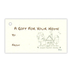 A Gift For Your Home To From Gift Tag
