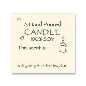 Hand Poured, 100% Soy Candle Scent Tag ~ This Scent is: ___________