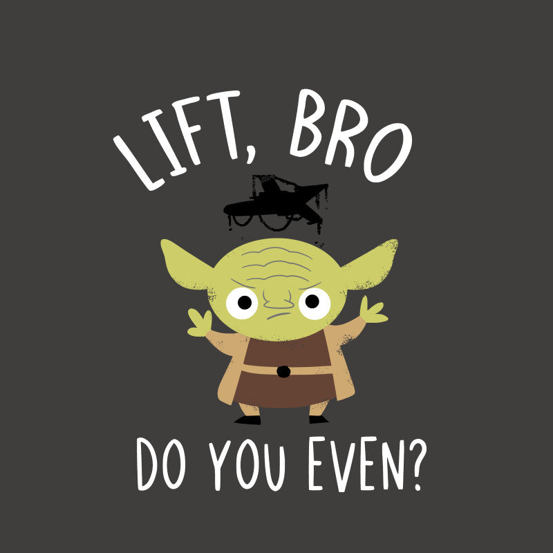 Lift Bro Do You Even