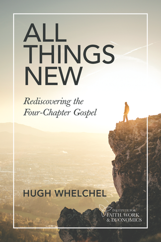 All Things New: Rediscovering the Four-Chapter Gospel