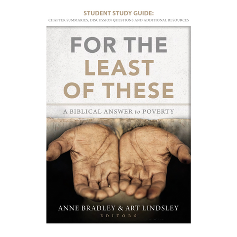 Study Guide - For the Least of These: A Biblical Answer to Poverty (Digital Download)