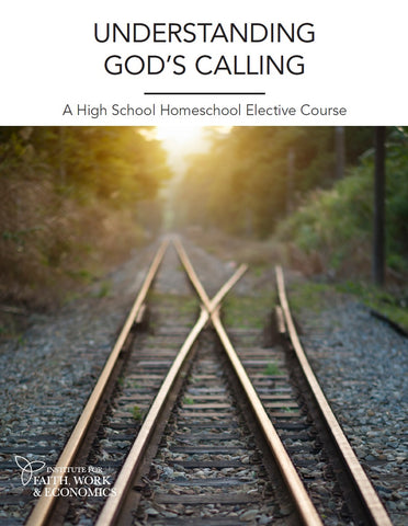 Understanding God's Calling: A High School Homeschool Elective Course