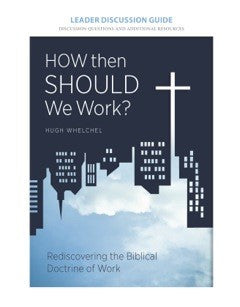 Discussion Guide - How Then Should We Work (Digital Download)