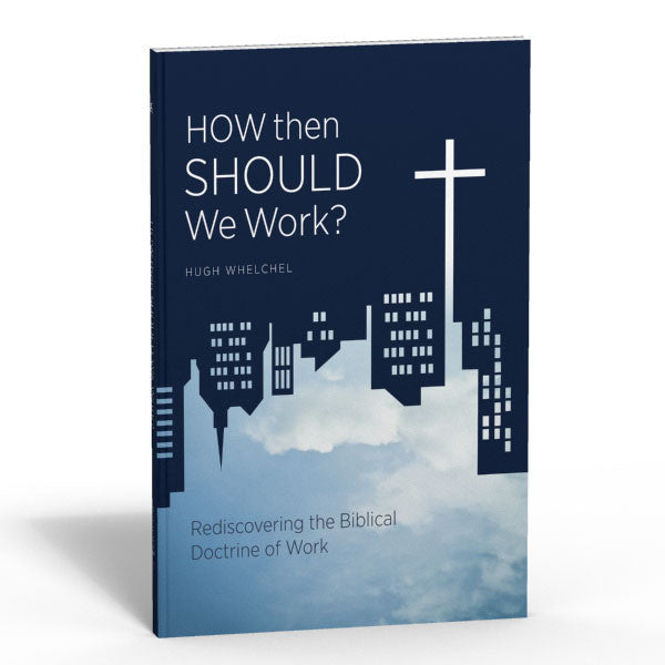 How Then Should We Work? - Book and Discussion Guide Bundle