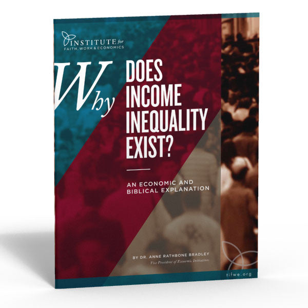 Why Does Income Inequality Exist? An Economic and Biblical Explanation