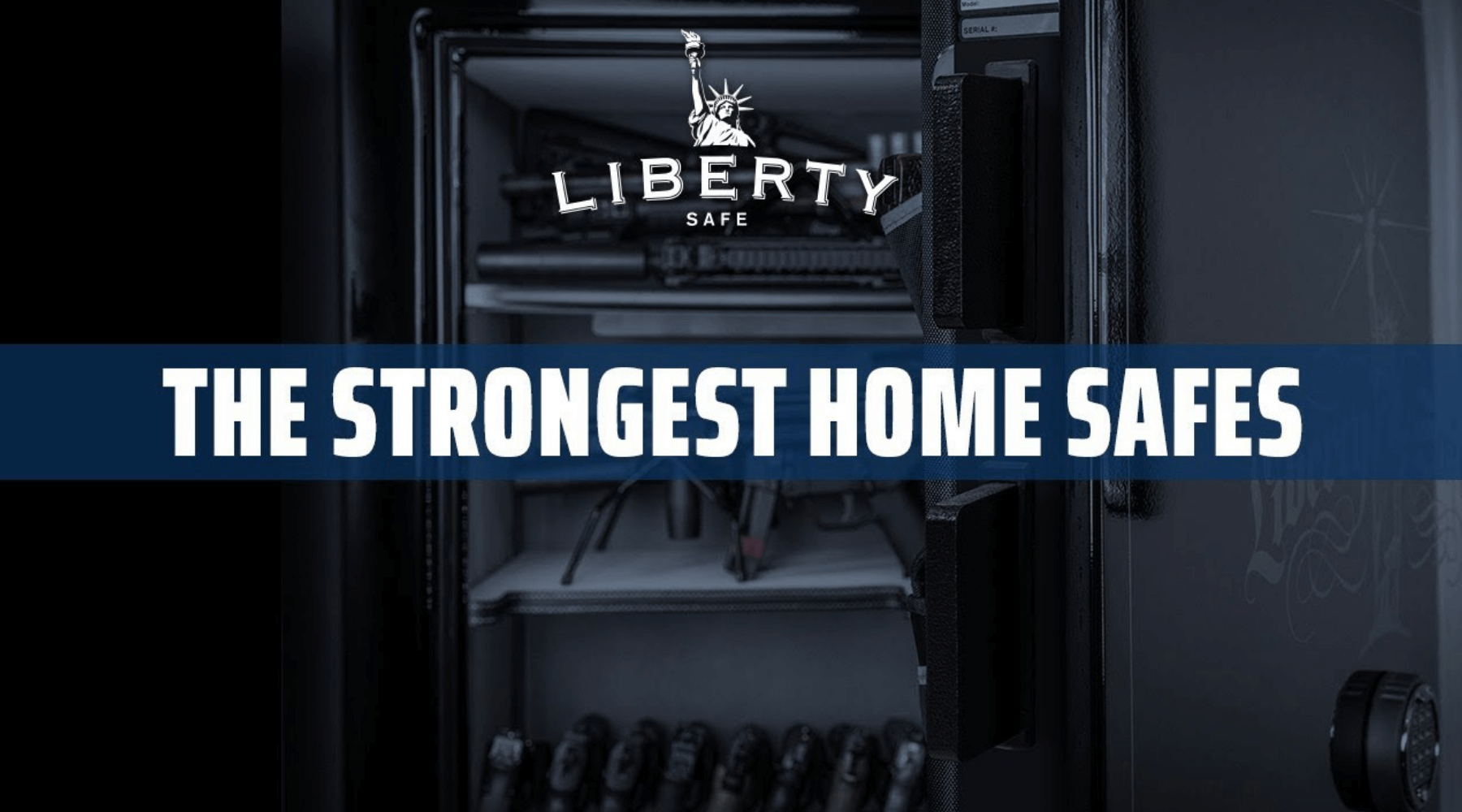 Liberty-safe-the-strongest-home-safes