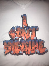 "Load image into Gallery viewer, ""I Can't Breathe"" Graffiti"