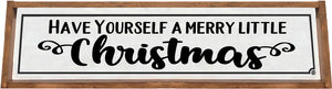 Have Yourself A Merry Little Christmas Framed Wood Sign