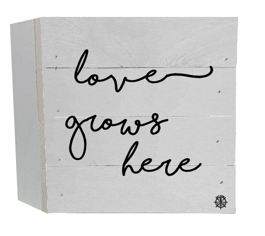 Love Grows Here Wood Box