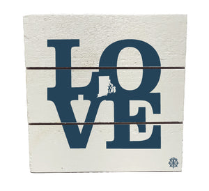 Love RI Hanging Plank Sign
