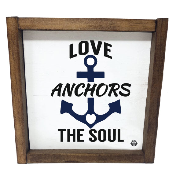 Love Anchors the Soul Sign