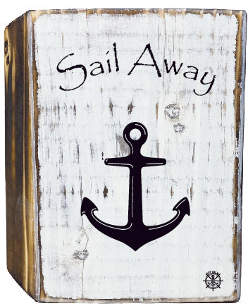 Sail Away Rustic Wood Block
