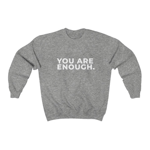 You Are Enough Unisex Heavy Blend™ Crewneck Sweatshirt