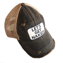 Load image into Gallery viewer, Let's Get Naked Distressed Trucker Hat