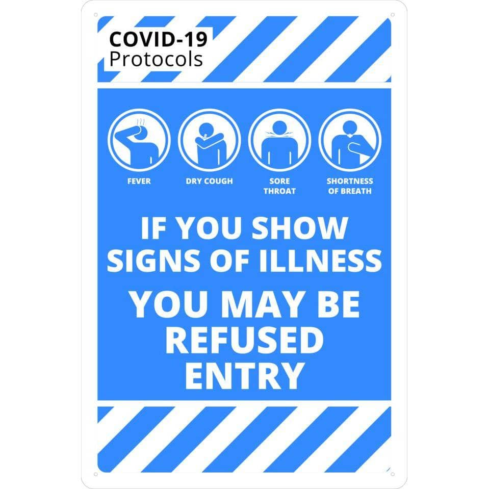 Covid-19 & Social Distancing Signs - SIGNS OF ILLNESS