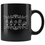 "Sign Language Mug ""Custom"" Black Ceramic ASL Coffee Mug"