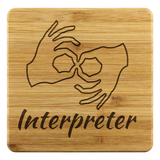 "ASL Merchandise ""Interpreter"" Etched Bamboo ASL Coaster Set"