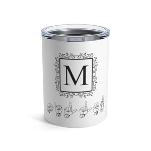 "Sign Language Tumbler ""Monogram"" Stainless Steel ASL Tumbler 10oz"