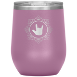 "Sign Language Tumbler ""ILY Elegant"" Etched Steel ASL Wine Tumbler"