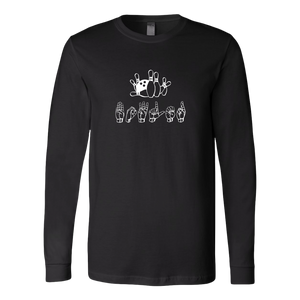 "ASL Shirt ""Bowling"" Custom Unisex LS Sign Language T-Shirt"