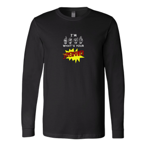 "ASL Shirt ""Super Power"" Unisex LS Sign Language T-Shirt"