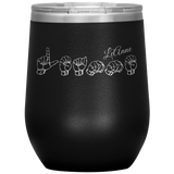 "Sign Language Tumbler ""Personalized"" Etched Steel ASL Wine Tumbler"