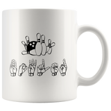 "Sign Language Mug ""Bowling"" White Ceramic ASL Coffee Mug"