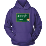 "Sign Language Hoodie ""ASL Learn It"" Unisex Pullover ASL Hoodie"