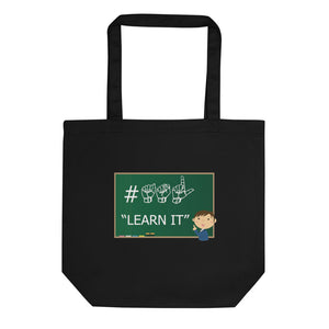 "ASL Bag ""ASL Learn It"" 16x14.5 Organic ASL Tote Bag"