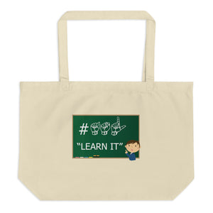 "ASL Bag ""ASL Learn It"" 20x14 Large Organic ASL Tote Bag"